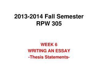 2013-2014 Fall Semester RPW 305