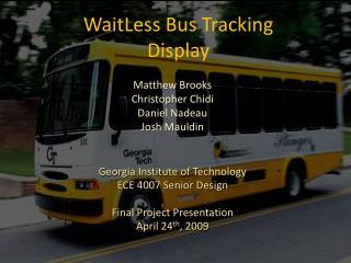 WaitLess Bus Tracking Display