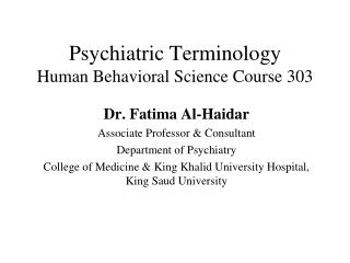Psychiatric Terminology Human Behavioral Science Course 303