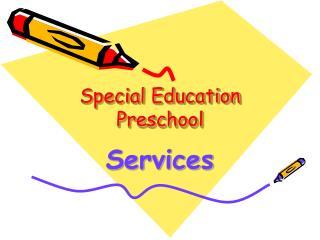 Special Education Preschool