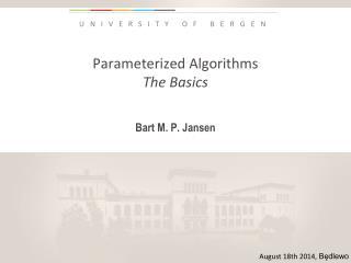 Parameterized Algorithms The Basics