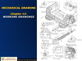 MECHANICAL DRAWING Chapter 12: WORKING DRAWINGS