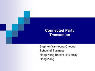 Stephen Yan-leung Cheung School of Business Hong Kong Baptist University Hong Kong
