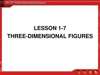 LESSON 1-7 THREE-DIMENSIONAL FIGURES