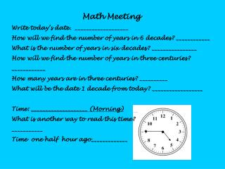 Math Meeting Write today's date. ___________________