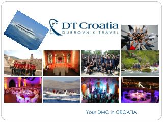 Your DMC in CROATIA
