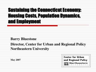 Sustaining the Connecticut Economy:  Housing Costs, Population Dynamics, and Employment