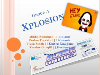 Group -1 Xplosion