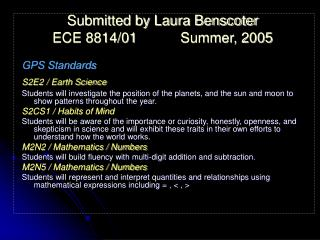 Submitted by Laura Benscoter ECE 8814/01Summer, 2005 GPS Standards S2E2 / Earth Science