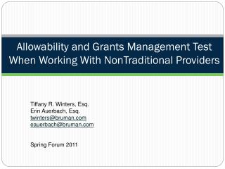 Allowability and Grants Management Test When Working With NonTraditional Providers