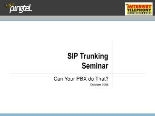 SIP Trunking Seminar