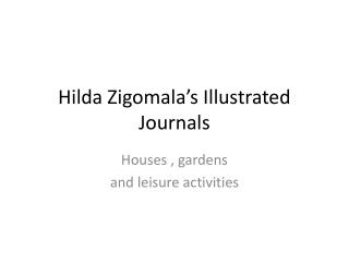 Hilda Zigomala's Illustrated Journals