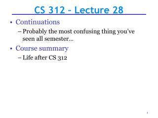 CS 312 – Lecture 28