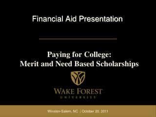 Paying for College: Merit and Need Based Scholarships