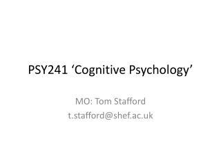 PSY241 'Cognitive Psychology'