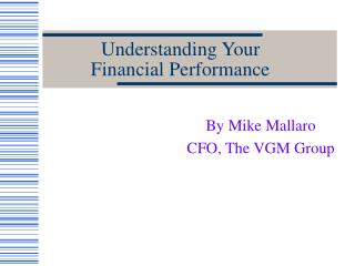 Understanding Your Financial Performance