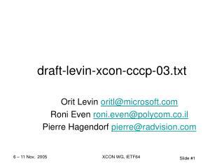 draft-levin-xcon-cccp-03.txt
