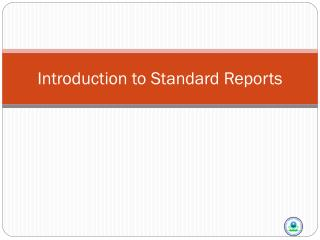 Introduction to Standard Reports