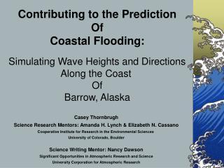 Casey Thornbrugh Science Research Mentors: Amanda H. Lynch & Elizabeth N. Cassano