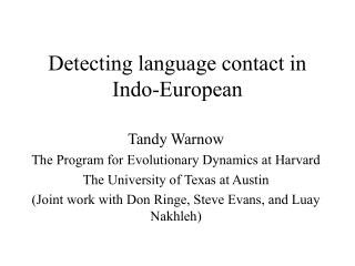 Detecting language contact in Indo-European