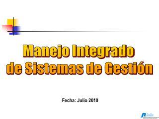 Manejo Integrado de Sistemas de Gestión
