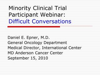 Minority Clinical Trial Participant Webinar: Difficult Conversations