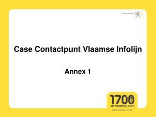Case Contactpunt Vlaamse Infolijn