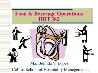 Food & Beverage Operations HRT 382
