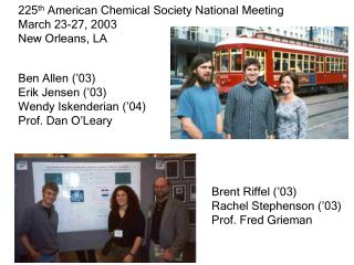 225 th American Chemical Society National Meeting March 23-27, 2003 New Orleans, LA