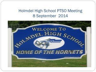 Holmdel High School PTSO Meeting 8 September 2014