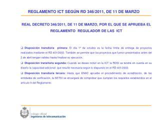 REGLAMENTO ICT SEGÚN RD 346/2011, DE 11 DE MARZO