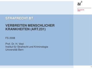 STRAFRECHT BT VERBREITEN MENSCHLICHER KRANKHEITEN (ART.231)