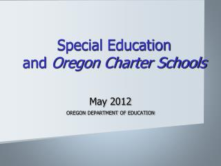 Special Education  and  Oregon Charter Schools