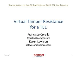 Virtual Tamper  Resistance for  a TEE