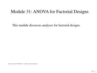 Module 31: ANOVA for Factorial Designs