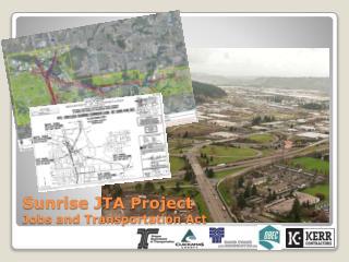 Sunrise JTA Project Jobs and Transportation Act