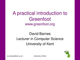 A practical introduction to Greenfoot www.greenfoot.org