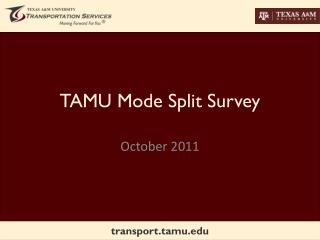 TAMU Mode Split Survey