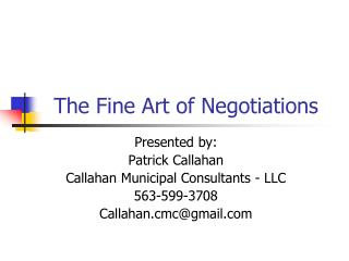 The Fine Art of Negotiations