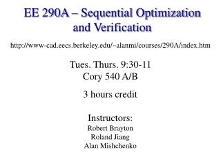 EE 290A – Sequential Optimization and Verification
