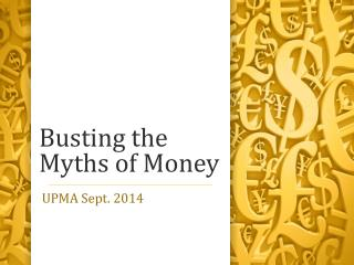 Busting the Myths of Money