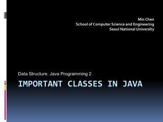 Important Classes in java
