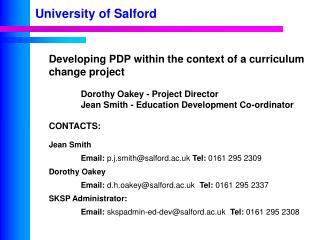 Developing PDP within the context of a curriculum change project Dorothy Oakey - Project Director
