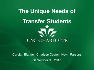 The Unique Needs of  Transfer Students