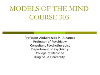 MODELS OF THE MIND COURSE 303