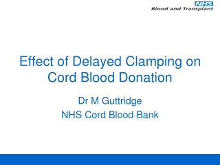 Effect of Delayed Clamping on Cord Blood Donation