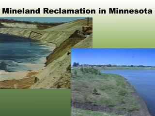 Mineland Reclamation in Minnesota