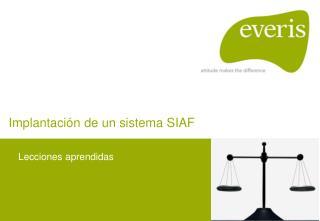 Implantación de un sistema SIAF