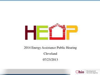 2014 Energy Assistance Public Hearing Cleveland 07/23/2013