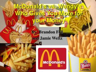 McDonald's vs. Wendy's: Who Gives You More for your Money